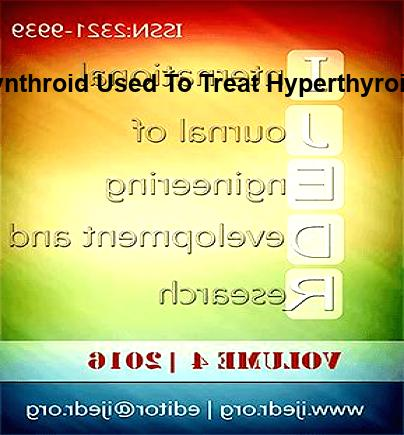Is synthroid used for hyperthyroidism | jurainvestments.com